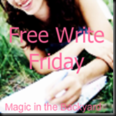 Free Write Friday